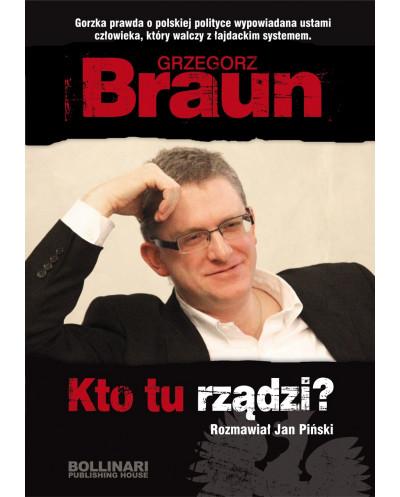 Kto tu rządzi? - Grzegorz Braun