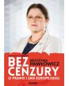 Krystyna Pawłowicz - Bez cenzury