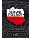 Wolni Polacy. Poradnik antysystemowca - Marcin Masny