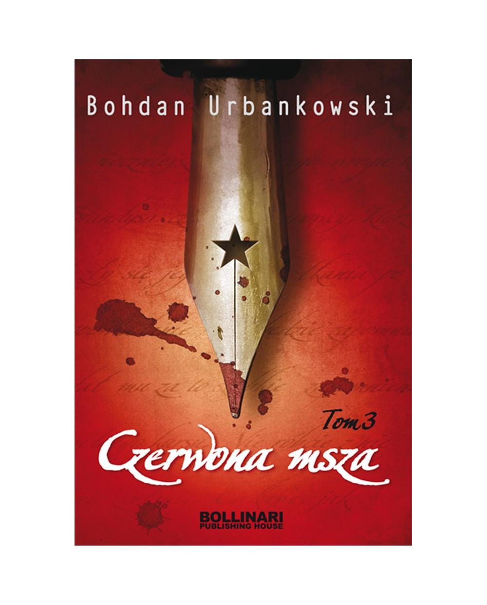 Czerwona msza. Tom III - Bohdan Urbankowski
