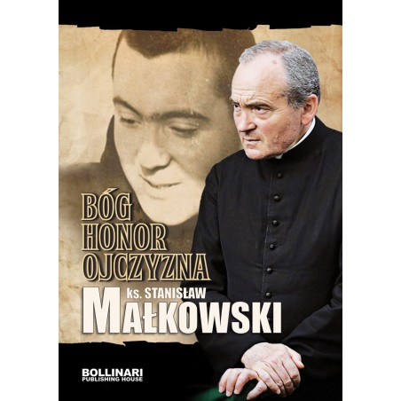 ks. Stanisław Małkowski - Bóg, honor, ojczyzna - eBOOK