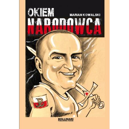 Marian Kowalski - Okiem narodowca - eBOOK