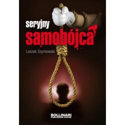 Leszek Szymowski - Seryjny samobójca_wyd. II