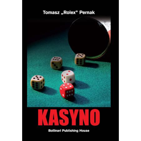 """Tomasz """"Rolex"""" Pernak - Kasyno - eBOOK"""