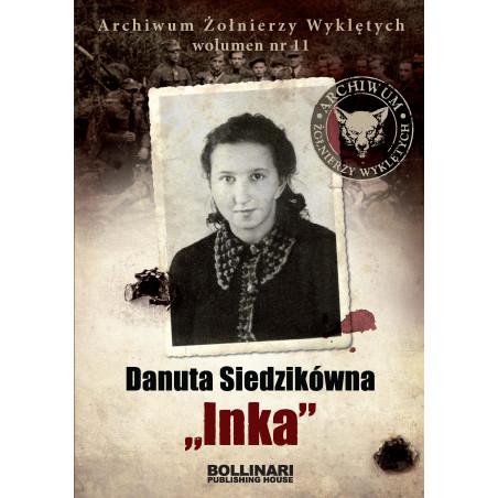 Dominik Kuciński - Danuta Siedzikówna Inka - eBOOK
