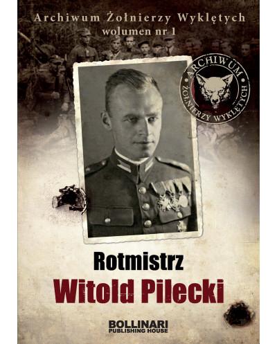 Dominik Kuciński - Rotmistrz Witold Pilecki