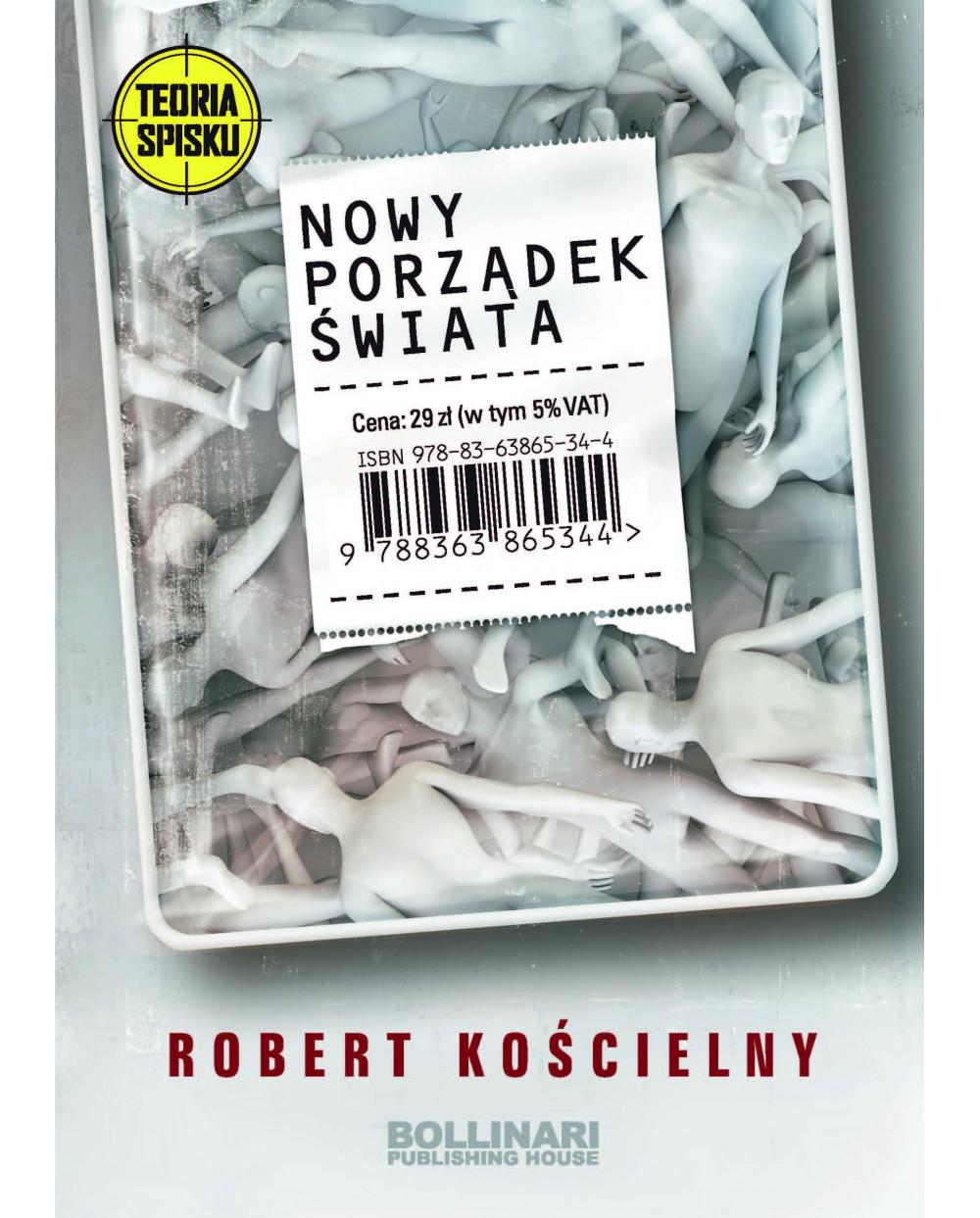Robert Kościelny - Nowy Porządek Świata_ tom I