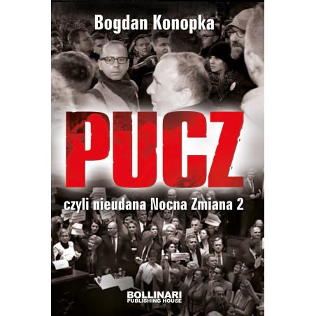 Bogdan Konopka - PUCZ, czyli nieudana nocna zmiana 2 - eBOOK