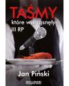 Jan Piński - Taśmy, które wstrząsnęły III RP