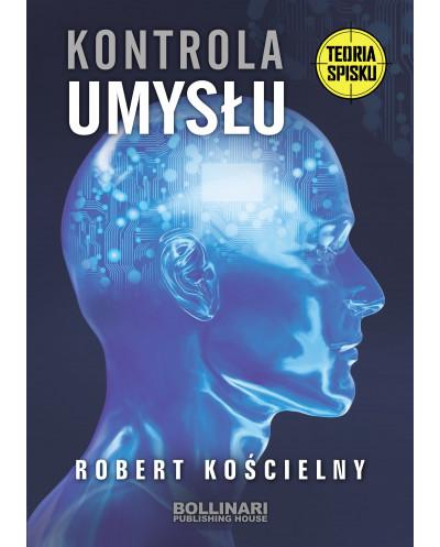 Robert Kościelny - Kontrola umysłu - tom II