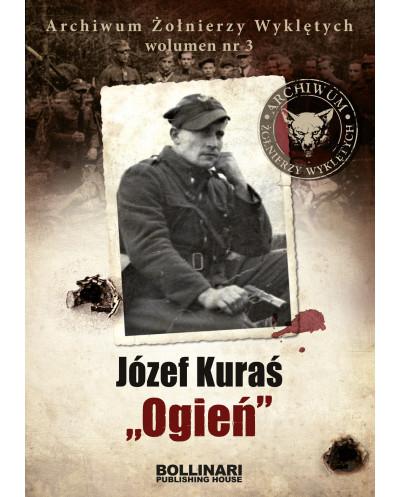 """Dominik Kuciński - Hieronim Dekutowski """"Zapora"""". Archiwum Żołnierzy Wyklętych. Wolumen nr 3"""