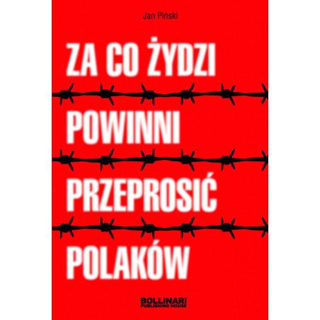 Jan Piński - Za co Żydzi powinni przeprosić Palaków - eBOOK
